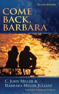 Come Back, Barbara (2nd Ed)