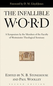 The Infallible Word (2nd Edition)