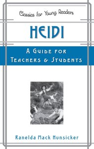 Heidi - a Guide For Teachers and Students