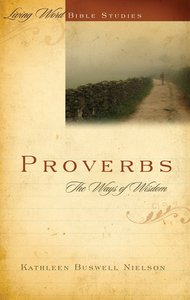 Proverbs (Living Word Series)