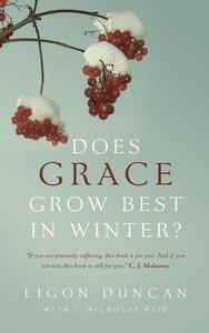 Does Grace Grow Best in Winter?