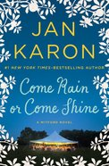 Come Rain Or Come Shine (#11 in Mitford Years Series) Paperback