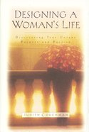 Designing a Woman's Life Paperback