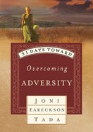 31 Days Toward Overcoming Adversity Paperback