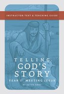 Telling God's Story: Year One Paperback