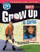 Route 52: Grow Up in Christ