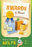 Children's Ministry Helps: Awards & More CD-rom