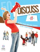 Discuss It: 50 Case Studies and Role Plays to Get Teens Talking Paperback
