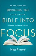 Bringing the Bible Into Focus Paperback