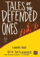 Tales of the Defended Ones Leader's Guide Cd-Rom Cd-rom
