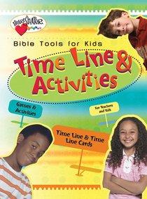 Heartshaper: Bible Tools For Kids Time Line & Activities