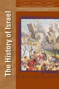 Standard Reference Library OT Volume 2: Hist of Israel (Joshua - Esther)