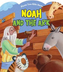 Rhyme Time Bible Stories: Noah and the Ark