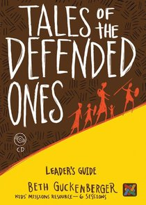 Tales of the Defended Ones Leaders Guide Cd-Rom