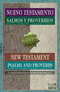 Nvi/Niv Nuevo Testamento Con Salmos Y Proverbios Bilingue (Spanish/english New Testament With Psalms & Proverbs) Paperback
