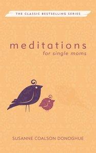 Meditations For Single Moms