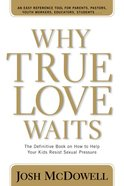 Why True Love Waits Paperback