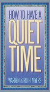 How to Have a Quiet Time Booklet