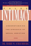False Intimacy Paperback