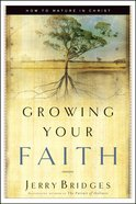Growing Your Faith Paperback