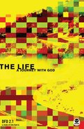 The Life (#2.1 in Design For Discipleship Series) Paperback