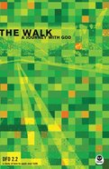 The Walk (#2.2 in Design For Discipleship Series)
