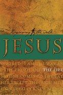Jesus: The Life (Beginning The Walk Series) Paperback