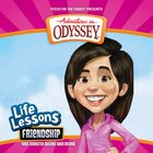Friendship (#08 in Adventures In Odyssey Audio Life Lessons Series)