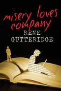 Misery Loves Company Paperback