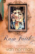 Raw Faith Paperback