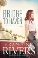 Bridge to Haven Hardback