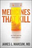 Medicines That Kill Paperback