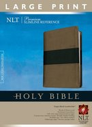 NLT Premium Slimline Reference Bible Large Print Taupe/Black (Red Letter Edition) Imitation Leather