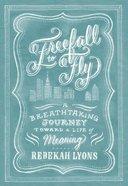 Freefall to Fly Hardback