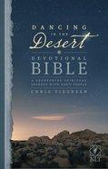 NLT Dancing in the Desert Devotional Bible (Black Letter Edition) Paperback