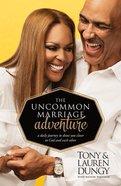 The Uncommon Marriage Adventure Hardback