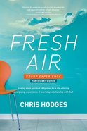 Fresh Air Group Experience (Participant's Guide) Paperback