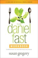 The Daniel Fast Group Experience (Participant's Guide) Paperback