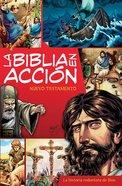 La Biblia En Accion NT Paperback