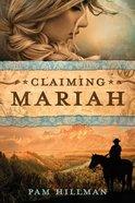 Claiming Mariah Paperback