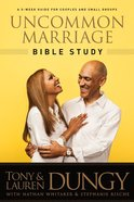 Uncommon Marriage (Bible Study) Paperback