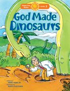 God Made Dinosaurs (Happy Day Level 3 Independent Readers Series)