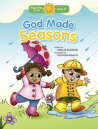 God Made Seasons (Happy Day Level 1 Pre-readers Series)