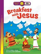 Breakfast With Jesus (Happy Day: Bible Stories Series) Paperback