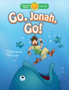 Go, Jonah, Go! (Happy Day Level 3 Independent Readers Series) Paperback