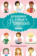 Promises For God's Princesses Hardback
