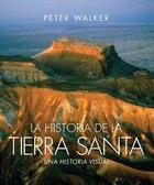 La Historia De La Tierra Santa (The Story Of The Holy Land) Hardback