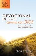 Devocional En Un Ano Camina Con Dios (One Year Walk With God Devotional)