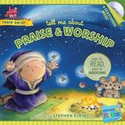 Tell Me About Praise and Worship (Includes CD & Stickers) (Wonder Kids: Train Em Up Series)