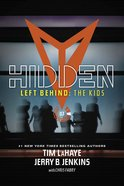 Hidden (#03 in Left Behind: The Young Trib Force Series) Paperback